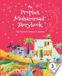 The Prophet Muhammad Storybook     3  Goodword