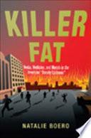 Killer Fat