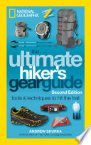The Ultimate Hiker s Gear Guide