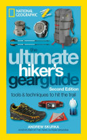 The Ultimate Hiker s Gear Guide  2nd Edition