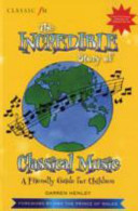 The Incredible Story of Classical Music for Children