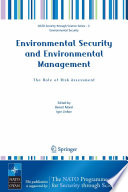 Environmental Security And Environmental Management The Role Of Risk Assessment
