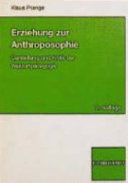 Erziehung zur Anthroposophie