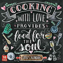 Cooking With Love Provides Food For The Soul 2017