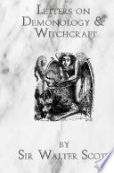 Letters on Demonology   Wtichcraft