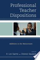 Professional Teacher Dispositions