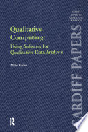 Qualitative Computing  Using Software for Qualitative Data Analysis