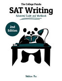 The College Panda's SAT Writing: Advanced Guide and Workbook