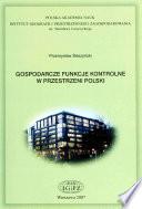 Gospodarcze funkcje kontrolne w przestrzeni Polski