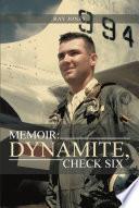 Memoir Dynamite Check Six book
