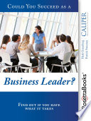 Could You Succeed as a Business Leader