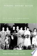 Nursing History Review  Volume 10  2002