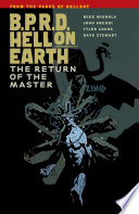 B P R D  Hell on Earth Volume 6  The Return of the Master