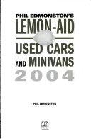 Lemon Aid Used Cars and Minivans 2004