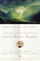 Mortal Beauty  God s Grace