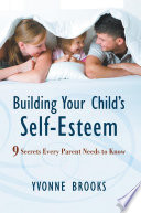 Building Your Child S Self Esteem