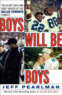 Boys Will Be Boys : the 1990s, citing the contributions of owner...