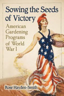 Sowing the Seeds of Victory Researching A History That Has Been Hidden In