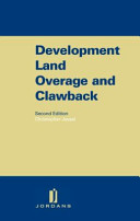 Development Land Overage and Clawback Of This Evolving Area Of Uk Property