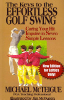 The Keys to the Effortless Golf Swing - New Edition for Lefties Only! Pdf/ePub eBook
