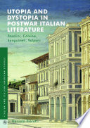 Utopia and Dystopia in Postwar Italian Literature