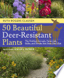 50 Beautiful Deer Resistant Plants