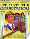 Step Into the Courtroom