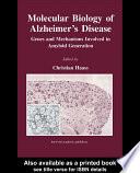 Molecular Biology of Alzheimer s Disease