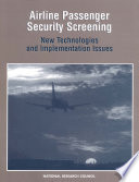 Ebook Airline Passenger Security Screening Epub National Research Council,Division on Engineering and Physical Sciences,National Materials Advisory Board,Commission on Engineering and Technical Systems,Panel on Passenger Screening,Committee on Commercial Aviation Security Apps Read Mobile