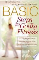 BASIC Steps to Godly Fitness