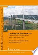 Alles hängt mit allem zusammen. Translatologische Interdependenzen. Festschrift für Peter A. Schmitt