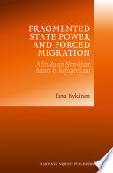 Fragmented State Power and Forced Migration