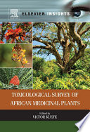Toxicological Survey of African Medicinal Plants