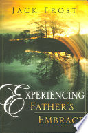 Experiencing Father s Embrace