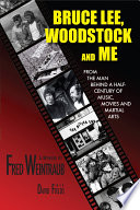 Bruce Lee, Woodstock And Me