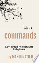 Linux Commands C C Java And Python Exercises For Beginners