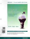 College Mathematics for Business  Economics  Life Sciences and Social Sciences Books a la Carte Edition