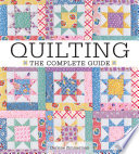Quilting The Complete Guide