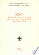 XXV años de la Escuela de Genealogía, Heráldica y Nobiliaria
