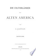 Die culturländer des alten America