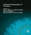 CULTURAL GEOGRAPHY IN PRACTICE