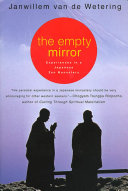 The Empty Mirror De Wetering S Small And Admirable Memoir Records The