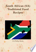 South African (SA) Traditional Food Recipes