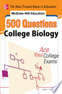 McGraw Hill Education 500 College Biology Questions  Ace Your College Exams