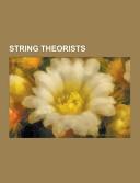 String Theorists
