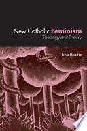 New Catholic Feminism