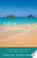 Life in Asymmetry
