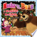 Masha And The Bear A Magical Holiday