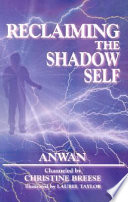 "Reclaiming The Shadow Self : is ""taking back your power 101â€..."