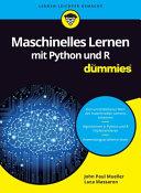 Maschinelles Lernen Mit Python Und R F R Dummies